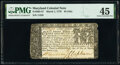 Colonial Notes:Maryland, Maryland March 1, 1770 $4 PMG Choice Extremely Fine 45.. ...