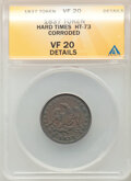 Hard Times Tokens, 1837 TOKEN Half Cent Worth of Pure Copper -- Corroded -- ANACS. VF20 Details. HT-73....