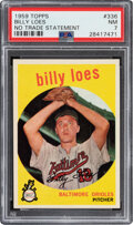 Baseball Cards:Singles (1950-1959), 1959 Topps Billy Loes (No Trade Statement)#336 PSA NM 7.