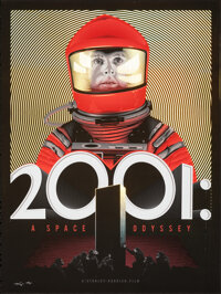2001: A Space Odyssey, 33/50 by Tracie Ching (Spoke Art, 2016). Mint. Hand Signed and Numbered Foil Variant Limited Edit...