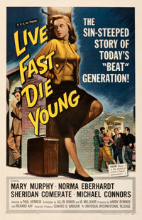 """Live Fast, Die Young (Universal International, 1958). Fine/Very Fine on Linen. One Sheet (27"""" X 41.75"""")"""