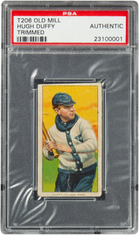 1909-11 T206 Old Mill Hugh Duffy (Trimmed) PSA Authentic - Only Six Confirmed for Brand