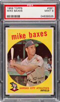 Baseball Cards:Singles (1950-1959), 1959 Topps Mike Baxes #381 PSA Mint 9 - Two Higher.