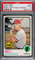 Baseball Cards:Singles (1970-Now), 1973 Topps Buddy Bell (Small Gap In Right Border) #31 PSA Mint 9 - None Higher!...