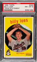 Baseball Cards:Singles (1950-1959), 1959 Topps Billy Loes (Trade Statement) #336 PSA NM-MT 8.