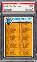 Baseball Cards:Singles (1970-Now), 1973 Topps Checklist 265-396 #338 PSA Mint 9 - Only One Hi...