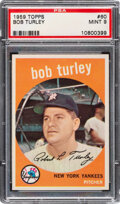 Baseball Cards:Singles (1950-1959), 1959 Topps Bob Turley #60 PSA Mint 9 - Only One Higher.