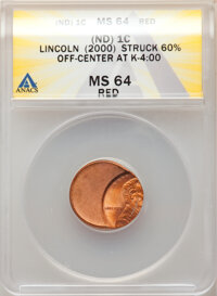 No-Date 1C Lincoln Cent -- (2000) Struck 60% off-Center at K-4:00 -- MS64 Red ANACS. This lot will also include the foll...