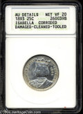 1893 25C Isabella Quarter--Corroded, Damaged, Cleaned, Tooled--ANACS. AU Details, Net VF20. Noticeably cleaned with a ge...