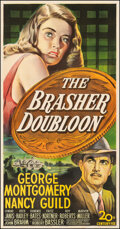 """Movie Posters:Crime, The Brasher Doubloon (20th Century Fox, 1946). Fine on Linen. Three Sheet (41"""" X 78.75""""). Crime.. ..."""