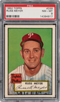 Baseball Cards:Singles (1950-1959), 1952 Topps Russ Meyer #339 PSA NM-MT 8. Offered is...