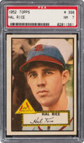 Baseball Cards:Singles (1950-1959), 1952 Topps Hal Rice #398 PSA NM 7. Offered is a 19...