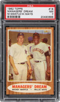 """Baseball Cards:Singles (1960-1969), 1962 Topps Mantle/Mays - """"Managers' Dream"""" #18 PSA NM 7."""