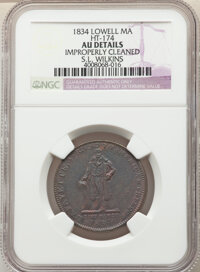 1834 Token S. L. Wilkins, HT-174, R.3, -- Improperly Cleaned -- NGC Details. AU. Lowell, MA. Copper, plain edge, 28mm...