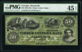 Obsoletes By State:Georgia, Savannah, GA- Timber Cutter's Bank $50 May 4, 1859 G12a PMG Choice Extremely Fine 45 EPQ.. ...