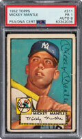Baseball Cards:Singles (1950-1959), 1952 Topps Mickey Mantle Signed #311 PSA Poor 1, Auto 8....