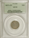Seated Dimes: , 1871-CC 10C VG10 PCGS. At first blush, this green-label exampleappears to be in a higher grade, particularly with full let...