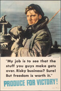 """Movie Posters:War, World War II Propaganda (Sheldon-Claire Co., 1942). Rolled, Very Fine-. Poster (24"""" X 36"""") """"My Job...Produce for Victory!"""" W..."""
