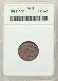 1822 10C JR-1, R.4, VG8 ANACS. Mintage 100,000. From The Long Island Collection. ...(PCGS# 38801)