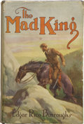 Books:First Editions, Edgar Rice Burroughs. The Mad King....