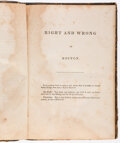Books:Americana & American History, Annual Report of the Boston Female Anti-Slavery Society. Half-title: Right and Wrong in Boston. Boston: Isaac Knapp,...