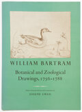 Books:Americana & American History, William Bartram; Joseph Ewan [editor]. Botanical and Zoological Drawings, 1759-1788. Reproduced from the Fothergil...