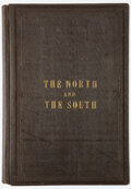 Books:Americana & American History, Henry Chase and Charles W. Sanborn. The North and the South. A statistical view of the condition of the free and s...