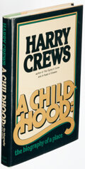 Books:Americana & American History, Harry Crews. A Childhood. A Biography of a Place. New York, et al.: Harper & Row, [1978]. First edition, stated ...