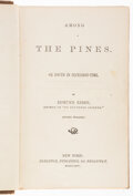 Books:Americana & American History, Edmund Kirke. Two copies of Among the Pines. Or South in Secession-Time. New York: Carleton, 1862-1864.... (Total: 2 Items)