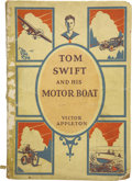 Books:First Editions, Victor Appleton. Tom Swift and His Motor Boat....