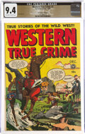 Western True Crime #3 The Promise Collection Pedigree (Fox Features Syndicate, 1948) CGC NM 9.4 Off-white to white pages...