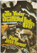 Books:Signed Editions, Philip José Farmer. To Your Scattered Bodies Go....