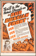 """Movie Posters:Documentary, Our Russian Front (Artkino, 1942). Folded, Fine+. One Sheet (27.5"""" X 42.5""""). War Documentary.. ..."""