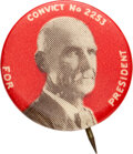"""Political:Pinback Buttons (1896-present), Eugene V. Debs: The Rarest Style of 1920 """"Convict"""" Button...."""