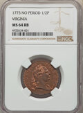 Colonials, 1773 1/2 P Virginia Halfpenny, No Period, MS64 Red and Brown NGC. N. 3-F, W-1455, High R.4. PCGS Populat...