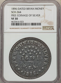 1896-Dated Free Coinage of Silver, Bryan Money, Sch-364, VF30 NGC