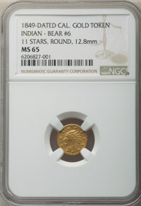 1849-Dated California Gold Token, Indian - Bear #6, 11 Stars, Round, MS65 NGC. 12.8 mm