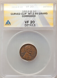 1912-D 1C Lincoln Cent -- Curved Clip, Corroded -- VF20 ANACS. (2.99 grams). From the Don Bonser Error Coin Collectio