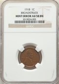 Errors, 1918 1C Lincoln Cent -- Broadstruck -- AU58 NGC.. From the Don Bonser Error Coin Collection Part IV....