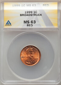 1999 1C Lincoln Cent -- Broadstruck -- MS63 Red ANACS. From the Don Bonser Error Coin Collection Part IV