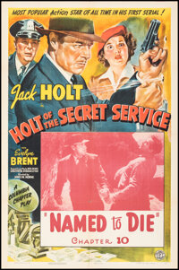 """Holt of the Secret Service (Columbia, 1941). Folded, Very Fine-. One Sheet (27"""" X 41"""") Chapter 10 -- """"Nam..."""