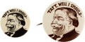 Political:Pinback Buttons (1896-present), William Howard Taft: Pair of Cartoon Buttons. ... (Total: 2 Items)