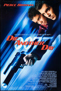"""Die Another Day & Other Lot (MGM, 2002). Rolled, Very Fine. One Sheets (2) (27"""" X 40"""" & 27"""" X 41&..."""