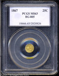 California Fractional Gold: , 1867 25C Liberty Round 25 Cents, BG-805, Low R.5, MS63 PCGS....
