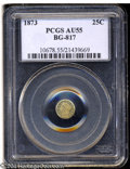 California Fractional Gold: , 1873 25C Liberty Round 25 Cents, BG-817, R.3, AU55 PCGS. ...