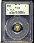 California Fractional Gold: , 1868 $1 Liberty Octagonal 1 Dollar, BG-1105, High R.4, MS63 ...