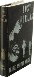 Books:First Editions, Clark Ashton Smith: Lost Worlds. (Sauk City: Arkham House,1944), first edition of 2,042 copies, 419 pages, jacket desig...