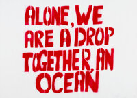 Sam Durant (b. 1961) Alone, We Are a Drop, Together, an Ocean, 2021 Spray paint and stencil on paper 19-5/8 x 27-1/2