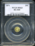 California Fractional Gold: , 1871 Liberty Round 25 Cents, BG-840, Low R.4, MS63 PCGS. ...
