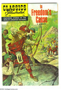 Silver Age (1956-1969):Classics Illustrated, Classics Illustrated #168 In Freedom's Cause - First Edition(Gilberton, 1969) Condition: FN+. Original first printing. Over...